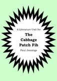 Literature Unit - THE CABBAGE PATCH FIB - Paul Jennings - Novel Study Worksheets