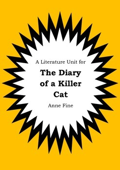 Literature Unit - THE DIARY OF A KILLER CAT - Anne Fine - Novel Study Worksheets