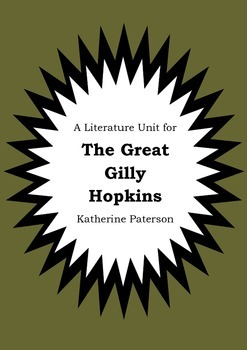 Literature Unit - THE GREAT GILLY HOPKINS - Katherine Paterson - Novel Study