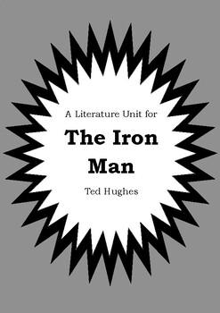 Literature Unit - THE IRON MAN - Ted Hughes - Novel Study - Worksheets