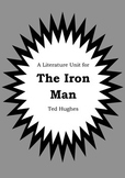 Literature Unit - THE IRON MAN - Ted Hughes - Novel Study - Worksheets