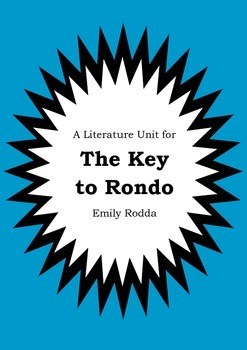 Literature Unit - THE KEY TO RONDO - Emily Rodda - Novel S