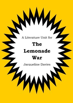 Literature Unit - THE LEMONADE WAR - Jacqueline Davies - Novel Study Worksheets