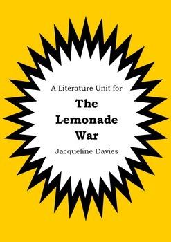 Literature Unit - THE LEMONADE WAR - Jacqueline Davies - N