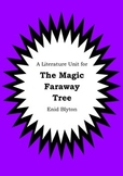 Literature Unit - THE MAGIC FARAWAY TREE - Enid Blyton - N
