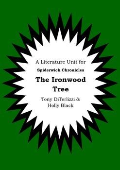 Literature Unit - THE SPIDERWICK CHRONICLES - THE IRONWOOD TREE - Novel Study