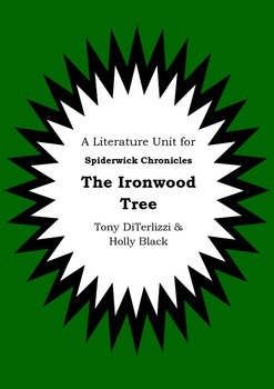 Literature Unit - THE SPIDERWICK CHRONICLES - THE IRONWOOD