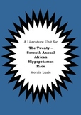 Literature Unit THE TWENTY-SEVENTH ANNUAL AFRICAN HIPPOPOT