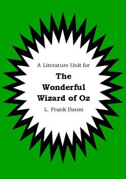 Literature Unit - THE WONDERFUL WIZARD OF OZ - L. Frank Baum - Novel Study