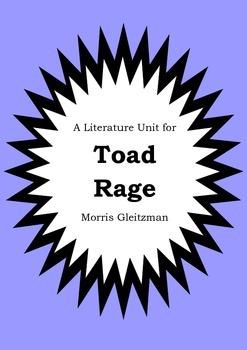 Literature Unit - TOAD RAGE - Morris Gleitzman - Novel Study - Worksheets