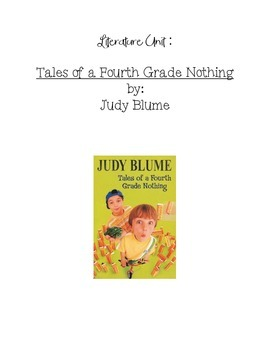 Literature Unit: Tales of a Fourth Grade Nothing