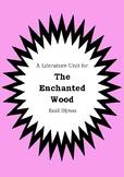 Literature Unit - THE ENCHANTED WOOD - Enid Blyton - Novel Study - Worksheets