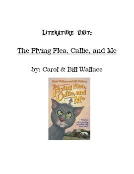 Literature Unit: The Flying Flea, Callie, and Me