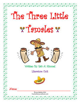 """Literature Unit: """"The Three Little Tamales"""" by Eric Kimmel"""