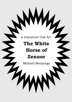 Literature Unit - THE WHITE HORSE OF ZENNOR - Michael Morpurgo - Novel Study