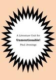 Literature Unit - UNMENTIONABLE! - Paul Jennings - Novel Study - Worksheets
