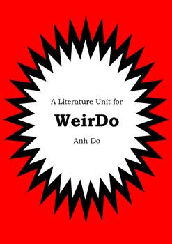 Literature Unit - WEIRDO - Anh Do - Novel Study - Worksheets