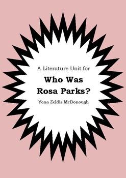 Literature Unit - WHO WAS ROSA PARKS? - Yona Zeldis McDonough - Novel Study