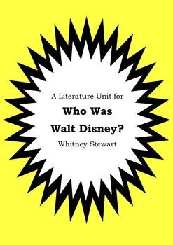 Literature Unit - WHO WAS WALT DISNEY? - Whitney Stewart - Novel Study