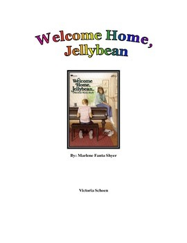 Literature Unit- Welcome Home Jellybean