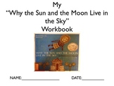 "Literature Unit: ""Why the Sun and Moon Live in the Sky"" w/"