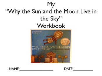 """Literature Unit: """"Why the Sun and Moon Live in the Sky"""" w/"""