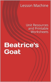 Literature Unit for Beatrice's Goat by Page McBrier