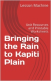 Literature Unit for Bringing the Rain to Kapiti Plain, by