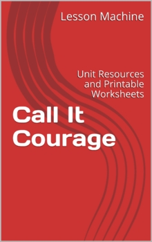 Literature Unit for Call It Courage by Armstrong Perry