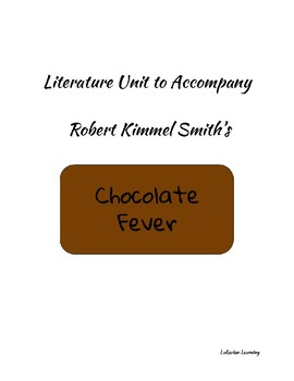 Literature Unit for Chocolate Fever