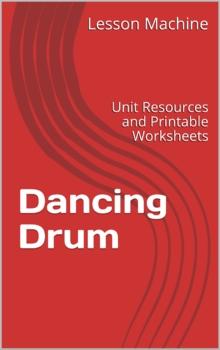 Literature Unit for Dancing Drum by Terri Cohlene