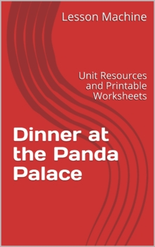 Literature Unit for Dinner at the Panda Palace, by Stephanie Calmenson