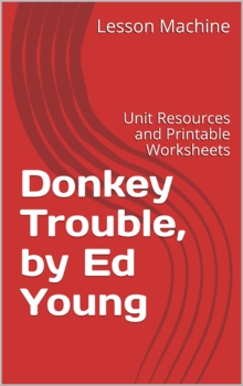 Literature Unit for Donkey Trouble By Ed Young