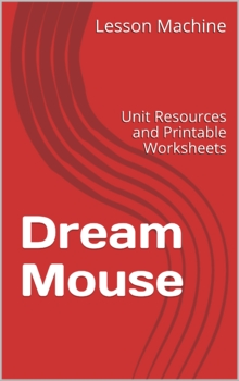 Literature Unit for Dream Mouse by Barbara Juster Esbensen