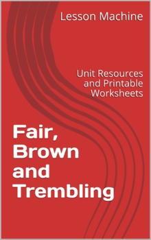 Literature Unit for Fair, Brown and Trembling by Jude Daly
