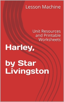 Literature Unit for Harley By Star Livingston