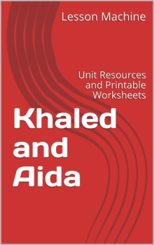 Literature Unit for Khaled and Aida