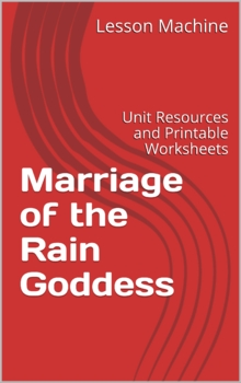 Literature Unit for Marriage of the Rain Goddess by Margar