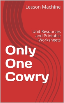 Literature Unit for Only One Cowry by Phillis Gershator