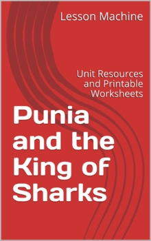 Literature Unit for Punia and the King of Sharks by Lee Wardlaw