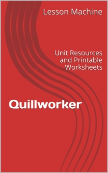 Literature Unit for Quillworker by Terri Cohlene