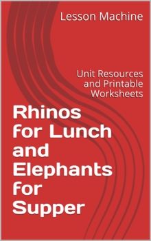 Literature Unit for Rhinos for Lunch & Elephants for Supper by Tololwa M. Mollel