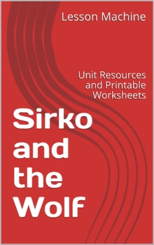 Literature Unit for Sirko and the Wolf by Eric A. Kimmel
