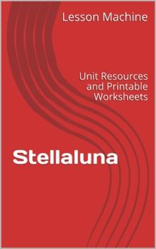 Literature Unit for Stellaluna By Janelle Cannon