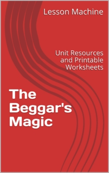 Literature Unit for The Beggar's Magic, by Margaret and Raymond Chang