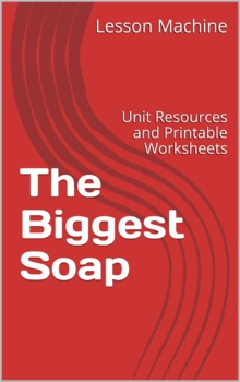 Literature Unit for The Biggest Soap by Carole Lexa Schaefer