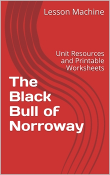 Literature Unit for The Black Bull of Norroway by Charlotte Huck