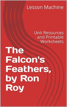 Literature Unit for The Falcon's Feathers by Ron Roy