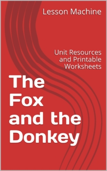 Literature Unit for The Fox and the Donkey Told by Neophytos Elia