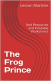 Literature Unit for The Frog Prince Continued by Jon Scieska